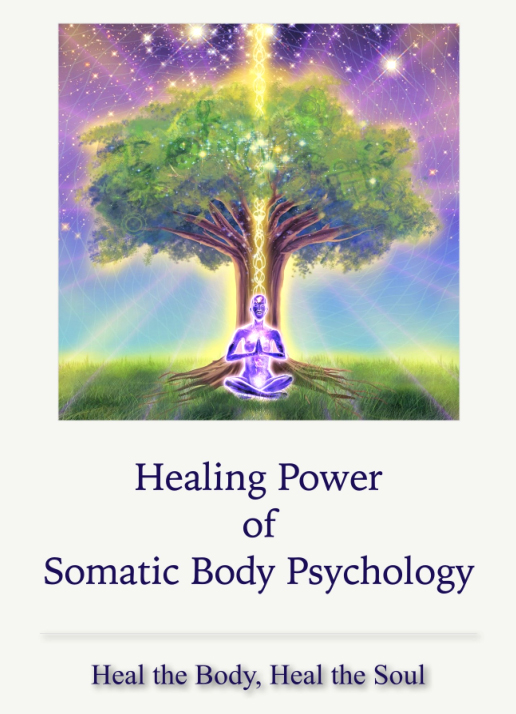 The Healing Power of Somatic Body Psychology | Body Mind Wholeness